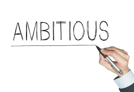 ambitious: ambitious written by hand, hand writing on transparent board, photo Stock Photo