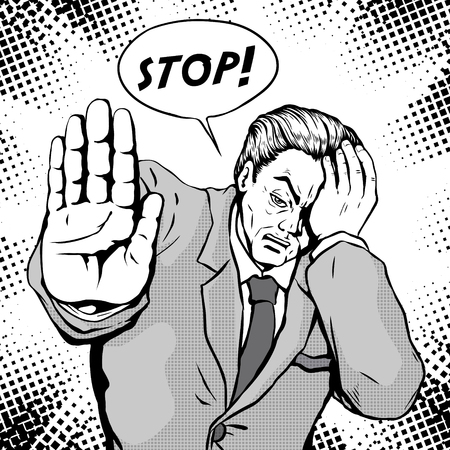 retro man frowning putting his hands out and orders someone to stop, comic book style speech bubble, pop art, black and white