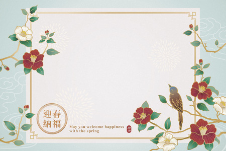 Graceful lunar year design with bird and camellia decorations, May you welcome happiness with the spring written in Chinese character