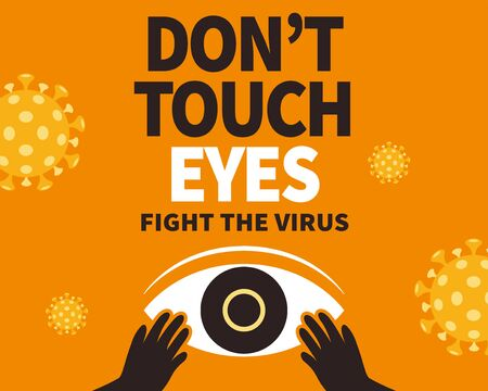 Don't touch eyes to fight the virus, COVID-19 prevention notice on orange background