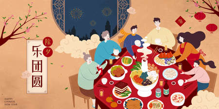 Family members are gathering together for reunion dinner on Chinese New year eve in flat design. Delighted with the gathering of family reunion written in Chinese character