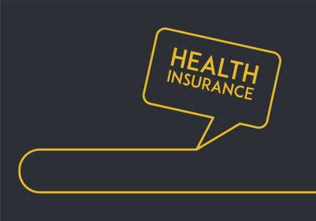 Health Insurance, Speech Bubble Concept.