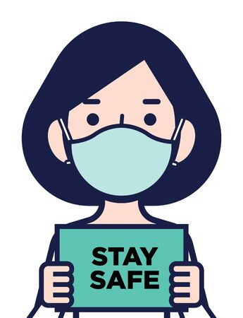 Coronavirus disease public awareness. Woman in protective surgical mask holding a Stay Safe signboard Çizim