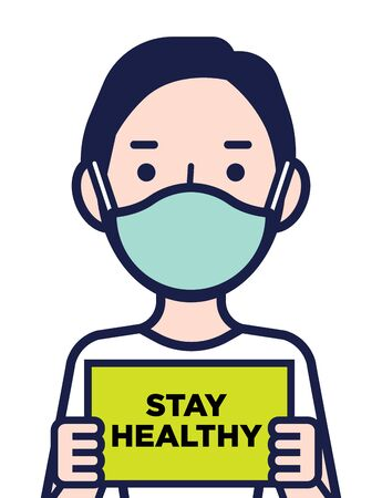 Coronavirus disease public awareness. Man in protective surgical mask holding a Stay Healthy signboard Çizim