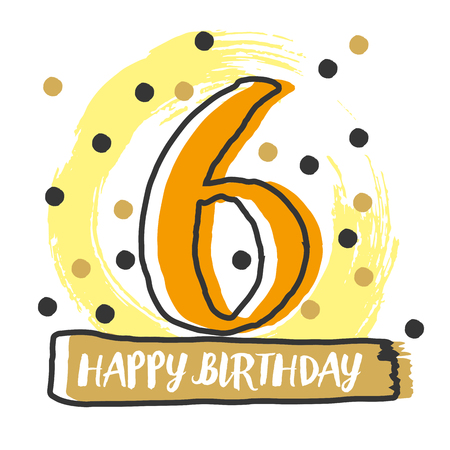 Happy birthday number 6. Vector Illustration