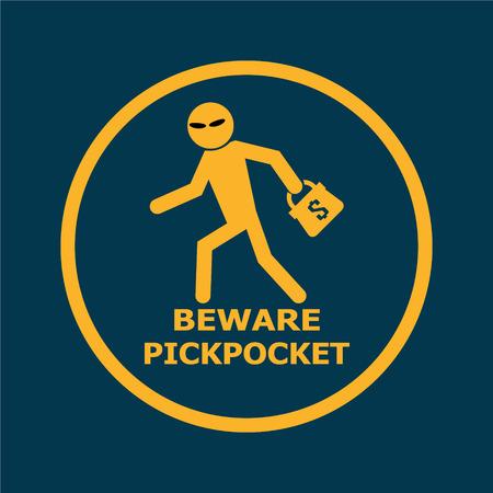 pickpocket: Beware pickpocket sign, pickpocket icon vector illustration