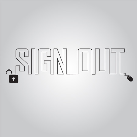 sign out: Sign out and line text, security concept illustration