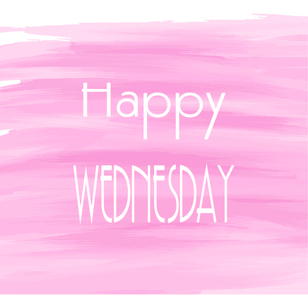 wednesday: Happy Wednesday pink watercolor background,  Abstract Greeting card, Theme or Template