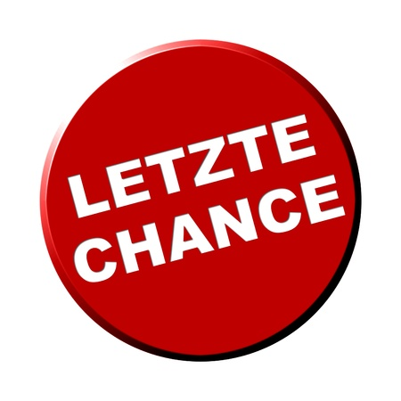 last chance: Round Red Button - Last Chance Stock Photo