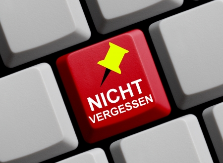 not to forget: Do not forget - german