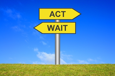 Directional Sign  Act   Wait
