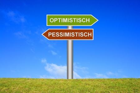 pessimistic: Signpost showing directions Optimistic Pessimistic in german language