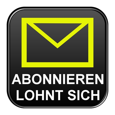 subscribe here: Modern isolated black Button with symbol showing subscribe for newsletter in german language