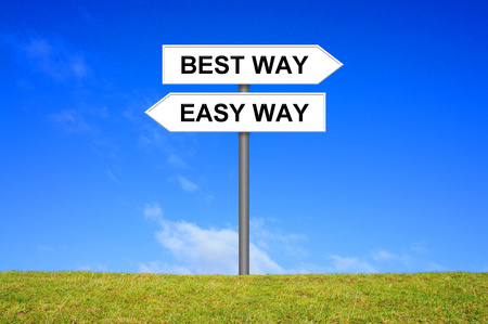 easy way: Signpost with 2 arrows shows Best way or easy Way