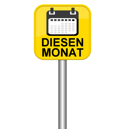 this: Isolated yellow sign shows this month in german language