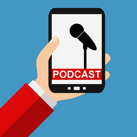 podcasts: Hand holding Smartphone: Podcast - Flat Design