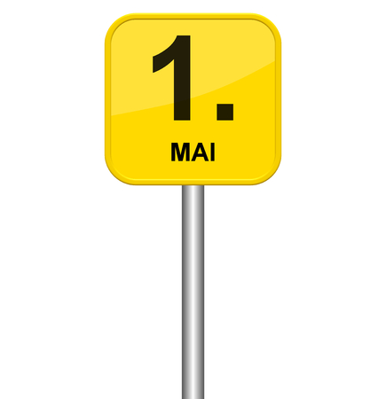next year: Isolated yellow sign showing 1st May in german language