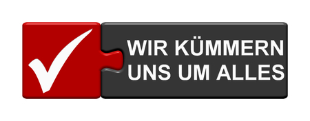 Isolated Puzzle Button with tick symbol showing We take care of everything in german language