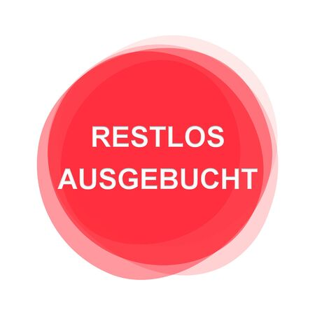 Isolated red round Button showing Completely Sold Out in german language