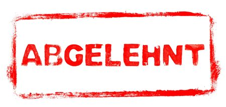 Declined Banner: Red rubber stamp frame with stencil text in german language