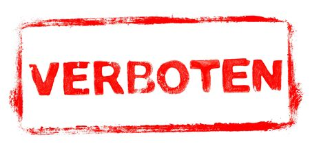 Forbidden Banner: Red rubber stamp frame with stencil text in german language Stock fotó