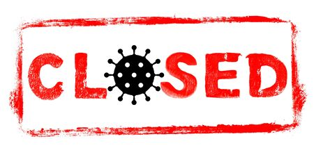 Closed Banner with Coronavirus Icon: Red rubber stamp frame with stencil text