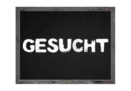 Wanted - Chalkboard or wooden sign with white text in german language