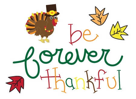 thankful: Be Forever Thankful Turkey