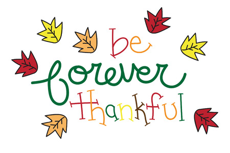 thankful: Be Forever Thankful