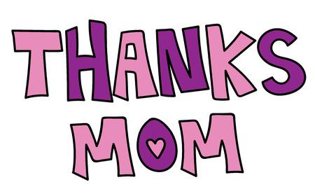 Thanks Mom Иллюстрация