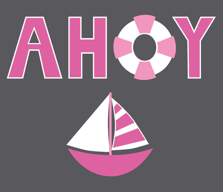 ahoy: Pink Ahoy Sailboat