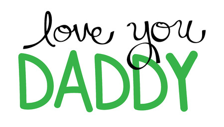 dada: Love You Daddy in Green