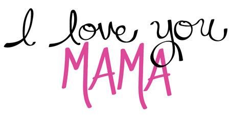 mama: I Love You Mama Pink