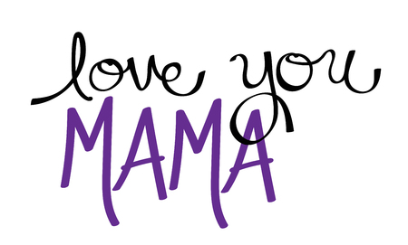 mama: Love You Mama Purple Illustration