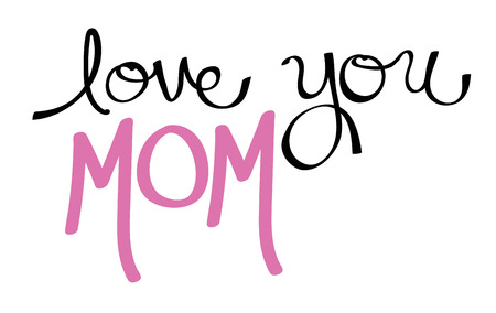 Love You Mom Pink