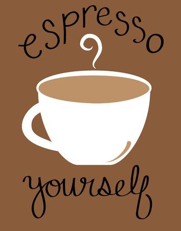 yourself: Espresso Yourself Illustration