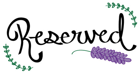 reserved: Pretty Reserved Sign
