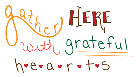 to gather: Grateful Hearts