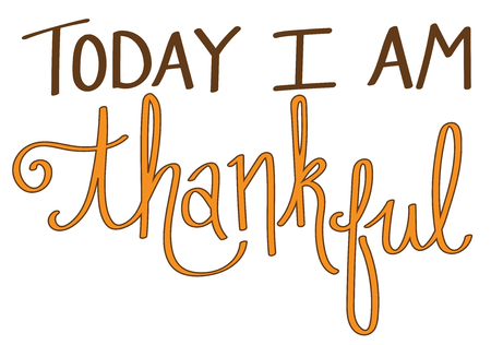 thankful: Today I Am Thankful