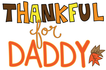 dada: Thankful For Daddy Illustration