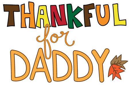 Thankful For Daddy Illustration