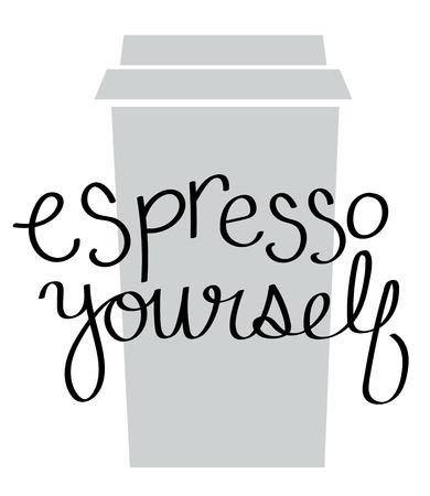 Espresso Yourself Illustration