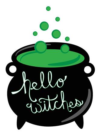 Hello Witches Happy Halloween Cauldron Illustration