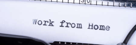 Work from home. Text written with an old typewriter. Panoramic image