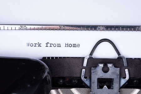 Work from home. Text written with an old typewriter
