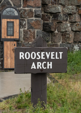 Roosevelt Arch Sign at monument to enter Yellowstone