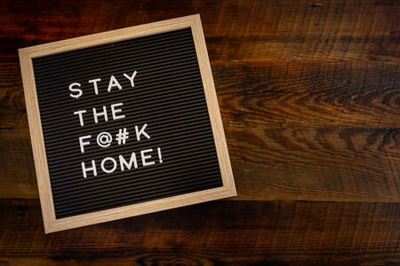 Stay the F@#k Home Copy Space