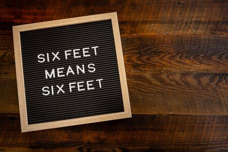 Six Feet Means Six Feet with Copy Space