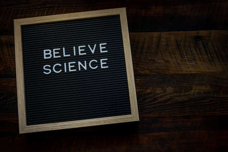 Belive Science message board with Copy Space