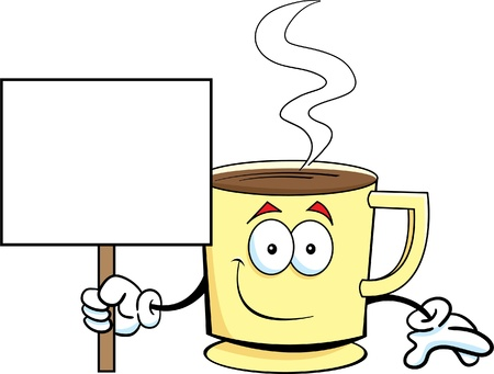 Cartoon illustration of a cup of coffee holding a sign